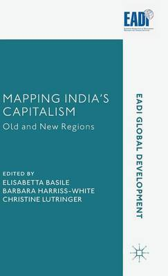 Mapping India's Capitalism: Old and New Regions: 2015