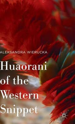 Huaorani of the Western Snippet: 2015
