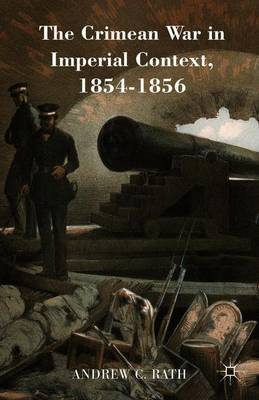 Crimean War in Imperial Context, 1854-1856: 2015