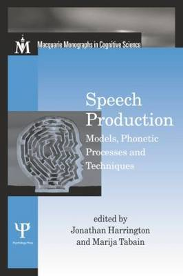 Speech Production: Models, Phonetic Processes, and Techniques