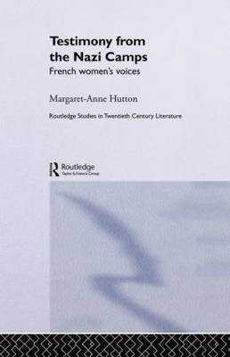 Testimony from the Nazi Camps: French Women's Voices