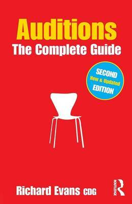 Auditions: The Complete Guide