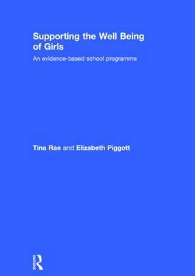 Supporting the Well-Being of Girls: An Evidence Based School Programme