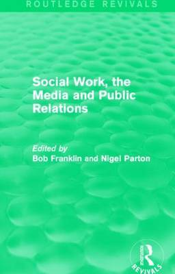Social Work, the Media and Public Relations