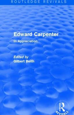 Edward Carpenter: In Appreciation