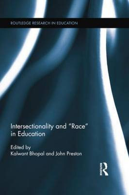 Intersectionality and  Race  in Education