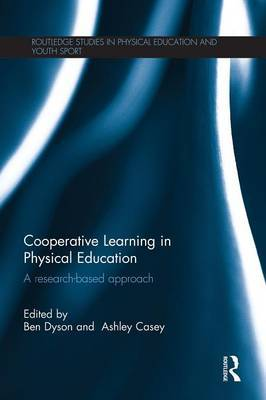 Cooperative Learning in Physical Education: A research based approach