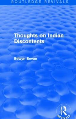 Thoughts on Indian Discontents