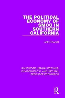 The Political Economy of Smog in Southern California
