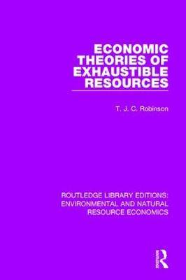 Economic Theories of Exhaustible Resources