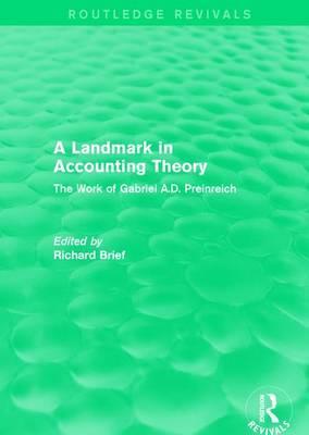 : A Landmark in Accounting Theory (1996): The Work of Gabriel A.D. Preinreich