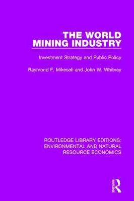 The World Mining Industry: Investment Strategy and Public Policy