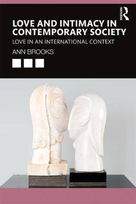 Love and Intimacy in Contemporary Society: Love in an International Context