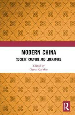 Modern China: Society, Culture and Literature