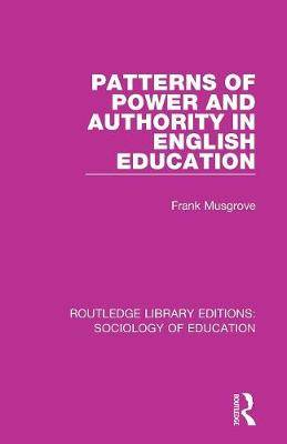 Patterns of Power and Authority in English Education