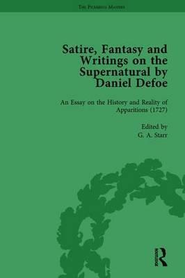 Satire, Fantasy and Writings on the Supernatural by Daniel Defoe, Part II vol 8