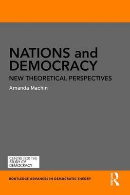 Nations and Democracy: New Theoretical Perspectives