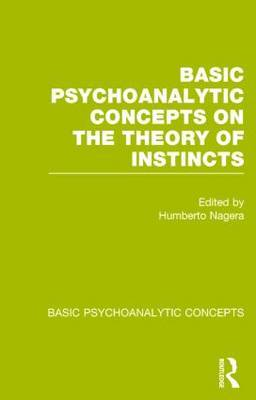 Basic Psychoanalytic Concepts on the Theory of Instincts