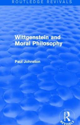 Wittgenstein and Moral Philosophy