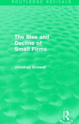 The Rise and Decline of Small Firms