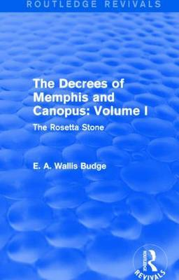The Decrees of Memphis and Canopus: The Rosetta Stone