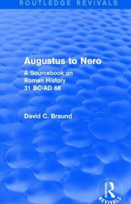 Augustus to Nero: A Sourcebook on Roman History, 31 BC-AD 68