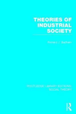 Theories of Industrial Society