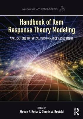 Handbook of Item Response Theory Modeling: Applications to Typical Performance Assessment