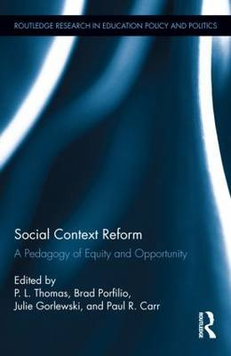 Social Context Reform: A Pedagogy of Equity and Opportunity