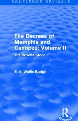 The Decrees of Memphis and Canopus: The Rosetta Stone: Vol. II