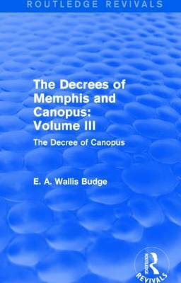 The Decrees of Memphis and Canopus: The Decree of Canopus: Vol. III