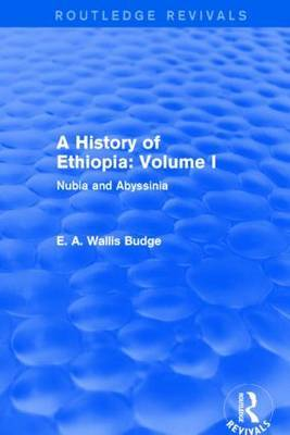 A History of Ethiopia: Nubia and Abyssinia