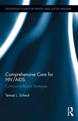 Comprehensive Care for HIV/AIDS: Community-Based Strategies