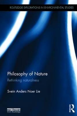 Philosophy of Nature: Rethinking naturalness