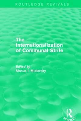 The Internationalization of Communal Strife