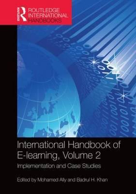 International Handbook of e-Learning: Implementation and Case Studies: Volume 2