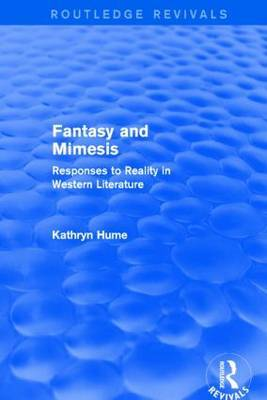 Fantasy and Mimesis: Responses to Reality in Western Literature