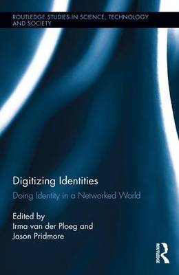 Digitizing Identities: Doing Identity in a Networked World