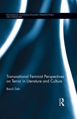 Transnational Feminist Perspectives on Terror in Literature and Culture