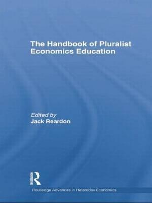 The Handbook of Pluralist Economics Education