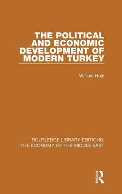 The Political and Economic Development of Modern Turkey