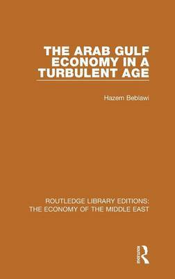 The Arab Gulf Economy in a Turbulent Age