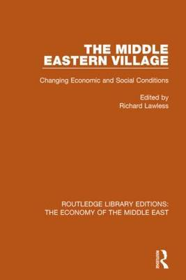 The Middle Eastern Village: Changing Economic and Social Relations