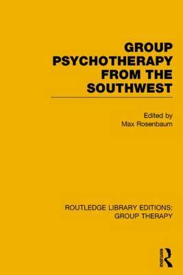 Group Psychotherapy from the Southwest (RLE: Group Therapy)