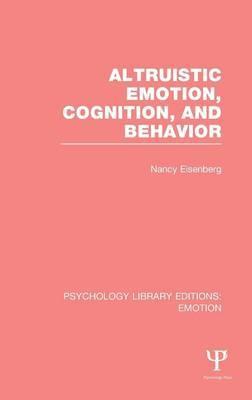 Altruistic Emotion, Cognition, and Behavior (PLE: Emotion)