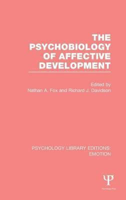 The Psychobiology of Affective Development