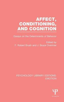 Affect, Conditioning, and Cognition: Essays on the Determinants of Behavior
