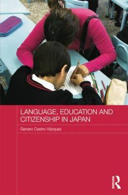 Language, Education and Citizenship in Japan