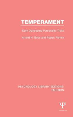 Temperament: Early Developing Personality Traits