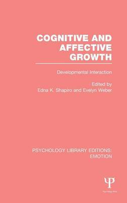 Cognitive and Affective Growth (PLE: Emotion): Developmental Interaction